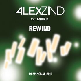 ALEX ZIND FEAT. FARISHA - REWIND